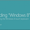 Nach dem Release der Windows 8 Release Preview beschreibt Microsoft auf deren Blogs detailliert die Funktionen des Windows 8 Designs. Heute erklärt Microsoft in einem Video das Design der Windows […]